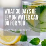 What 30 Days of Lemon Water Can Do For You