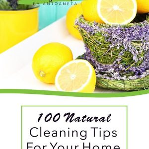 100 Natural Cleaning Tips For Your Home.jpg