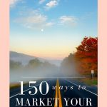 150 Ways To Market Your Business