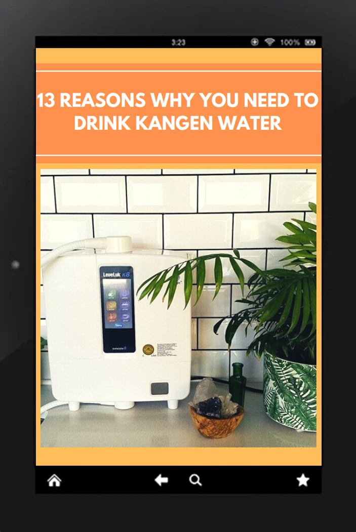 13 Reasons Why To Drink Kangen Water